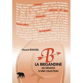 Pré-commande La Brigandine - Les dessous d'une collection
