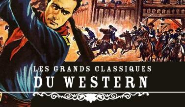 Les grands classiques du Western
