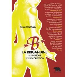 La Brigandine - Les dessous d'une collection
