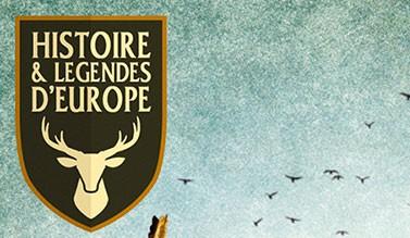 Histoire et Légendes d'Europe