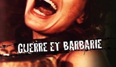 Guerre et Barbarie